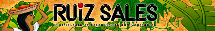 RUIZ SALES, Distributors of Fresh Fruits and Vegetables